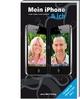 Mein iPhone & ich - Geeignet für iPhone 4 und iOS4 - Michael Krimmer; Simone Ochsenkühn