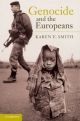 Genocide and the Europeans - Karen E. Smith