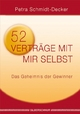 52 Verträge mit mir selbst - Petra Schmidt-Decker