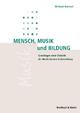 Mensch,Musik und Bildung - Michael Dartsch