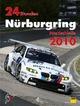 24h Rennen Nürburgring. Offizielles Jahrbuch zum 24 Stunden Rennen auf dem Nürburgring / 24 Stunden Nürburgring Nordschleife 2010 - AUSVERKAUFT - Tim Upietz; Jörg R Ufer