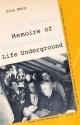 Memoirs of Life Underground - Erna Berg