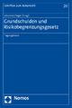 Grundschulden und Risikobegrenzungsgesetz - Johannes Hager