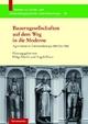 Bauerngesellschaften auf dem Weg in die Moderne - Helga Schultz; Angela Harre