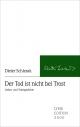 Der Tod ist nicht bei Trost - Dieter Schlesak