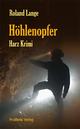 Höhlenopfer - Roland Lange