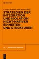 Strategien der Integration und Isolation nicht-nativer Einheiten und Strukturen - Carmen Scherer; Anke Holler