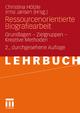 Ressourcenorientierte Biografiearbeit - Christina Hölzle; Irma Jansen