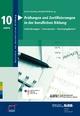 Prüfungen und Zertifizierungen in der beruflichen Bildung - Eckart Severing;  Eckart Severing;  Reinhold Weiß;  Reinhold Weiß;  BIBB Bundesinstitut für Berufsbildung