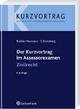 Der Kurzvortrag im Assessorexamen Zivilrecht - Constanze Budde-Hermann; Birgit Schöneberg