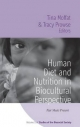 Human Diet and Nutrition in Biocultural Perspective - Tina Moffat; Tracy Prowse