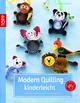 Modern Quilling kinderleicht - Gudrun Schmitt