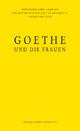 Goethe und die Frauen - Annette Seemann; Bernd Hamacher; Ilse Nagelschmidt