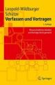 Verfassen und Vortragen - Ulrike Leopold-Wildburger; Jörg Schütze