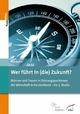 Wer führt in (die) Zukunft? - Sonja Bischoff;  Deutsche Gesellschaft für Personalführung e.V. (DGFP)