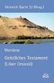 Horsiese - Geistliches Testament (Liber Orsiesii)
