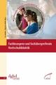 Fachbezogene und fachübergreifende Hochschuldidaktik - Isa Jahnke;  Isa Jahnke;  Johannes Wildt;  Johannes Wildt