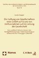 Die Haftung von Gesellschaftern einer GmbH auf Grund von Einflussnahmen auf die Leitung der Gesellschaft - Karolin Wappler