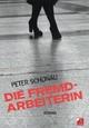 Die Fremdarbeiterin - Peter Schönau