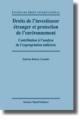 Droits de l'investisseur etranger et protection de l'environnement - Sabrina Robert-Cuendet