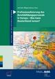 Professionalisierung des Berufsbildungspersonals in Europa - Was kann Deutschland lernen? - Anke Bahl;  Anke Bahl;  Philipp Grollmann;  Philipp Grollmann;  BIBB Bundesinstitut für Berufsbildung