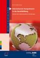 Internationale Kompetenzen in der Berufsbildung: Stand der Wissenschaft und praktische Anforderungen (Berichte zur beruflichen Bildung)