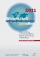 Wissenschaft Weltoffen 2011 Daten und Fakten zur Internationalität von Studium - Deutscher Akademischer Austausch Dienst e.V. (DAAD);  HIS Hochschul - Informations - System GmbH