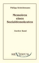 Memoiren eines Sozialdemokraten - Phillip Scheidemann