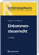 Einkommensteuerrecht - Thomas Eisgruber; Ulrich Schallmoser