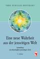 Eine neue Wahrheit aus der jenseitigen Welt - Vera Schulze-Brockamp