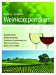 Weinkompendium - Karl Gustav Bergner; Edmund Lemperle