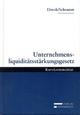 Unternehmensliquiditätsstärkungsgesetz - Georg Diwok; Alfred Schramm