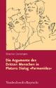 Die Argumente des Dritten Menschen in Platons Dialog »Parmenides« - Béatrice Lienemann