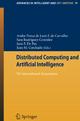 Distributed Computing and Artificial Intelligence - Andre Ponce de Leon F. de Carvalho; Sara Rodríguez-González; Juan F. de Paz Santana; Juan Manuel Corchado Rodríguez