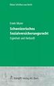 Schweizerisches Sozialversicherungsrecht - Erwin Murer