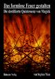 Das formlose Feuer gestalten - Stephen Mace