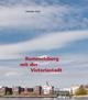 Rummelsburg mit der Victoriastadt - Christine Steer