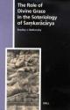 The Role of Divine Grace in the Soteriology of Saṃkaracarya - Bradley J. Malkovsky