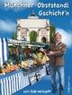 Münchner Obststandl Gschicht'n - Dieter Schweiger