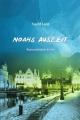 Noahs Auszeit - Sigrid Lenz