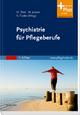 Psychiatrie für Pflegeberufe - Siegfried Traxler