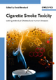 Cigarette Smoke Toxicity - David Bernhard