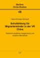 Schulbildung für Migrantenkinder in der VR China - Hans-Christian Schnack
