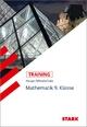 STARK Training Haupt-/Mittelschule - Mathematik 9. Klasse - Walter Schmid