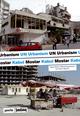 UN Urbanismus UN Urbanism - Regina Bittner; Wilfried Hackenbroich; Kai Vöckler