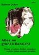 Alles im grünen Bereich? Wissen erweitern, Denken verändern und das Leben positiver gestalten - Raimar Ocken; Verlag DeBehr
