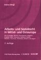 Arbeits- und Sozialrecht in Mittel- und Osteuropa - Bernhard Hainz; Andreas Tinhofer; Bernhard Hainz