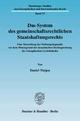 Das System des gemeinschaftsrechtlichen Staatshaftungsrechts. - Daniel Tietjen
