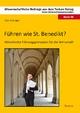 Führen wie St. Benedikt? - Julia Knetzger