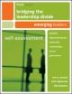 Bridging the Leadership Divide - Ron A. Carucci; Josh Epperson; Lela Tepavac